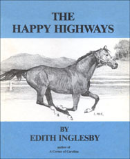 Book Cover Image. Title: Happy Highways, Author: Edith Inglesby