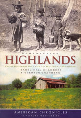 Book Cover Image. Title: Remembering Highlands, Author: Isabel and Tony Chambers
